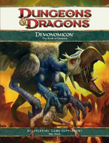 Demonomicon: A 4th Edition D & D Supplement - Mike Mearls; Brian R. James; Steve Townshend