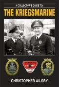 A Collector's Guide to the Kriegsmarine