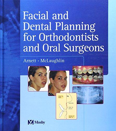 Facial and Dential Planning for Orthodontists and Oral Surgeons - Arnett, G. William and Richard McLaughlin