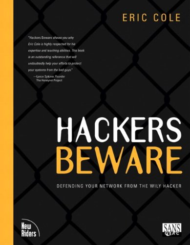 Hackers Beware: The Ultimate Guide to Network Security - Eric Cole