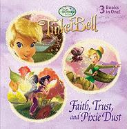 Faith, Trust, and Pixie Dust (Disney Fairies)