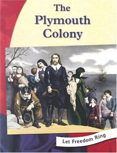 The Plymouth Colony (Colonial America) - Pamela Dell