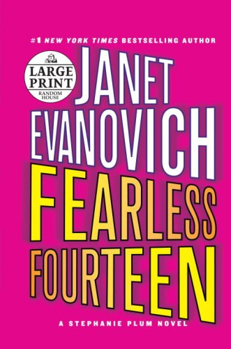 Fearless Fourteen (Stephanie Plum, No. 14) - Janet Evanovich