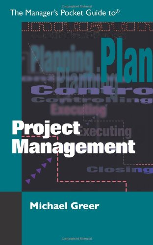 The Manager's Pocket Guide to Project Management (Manager's Pocket Guide Series) - Michael Greer
