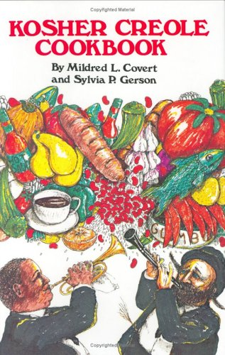 Kosher Creole Cookbook - Mildred Covert, Sylvia Gerson