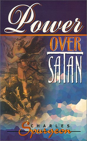 Power Over Satan - SPURGEON C H