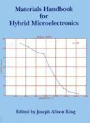 Materials Handbook for Hybrid Microelectronics