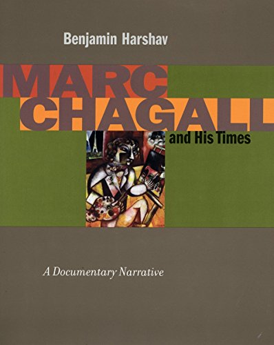 Marc Chagall and His Times: A Documentary Narrative (Contraversions: Jews and Other Differenc) - Benjamin Harshav