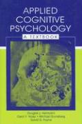 Applied Cognitive Psychology: A Textbook