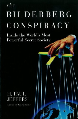 The Bilderberg Conspiracy - H. Paul Jeffers