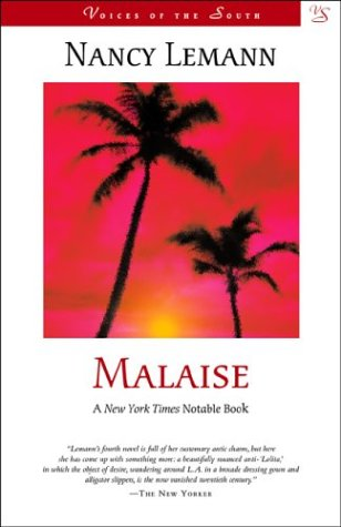 Malaise: A Novel (Voices of the South) - Nancy Lemann
