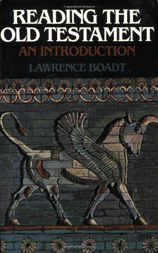 Reading the Old Testament: An Introduction - Lawrence Boadt