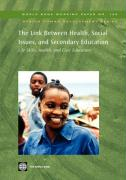The Link Between Health, Social Issues, and Secondary Education: Life Skills, Health, and Civic Education