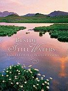 Beside the Still Waters: A Celebration of Beloved Psalms