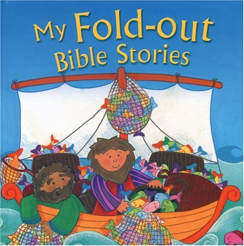 My Giant Fold-Out Bible Stories - Juliet David