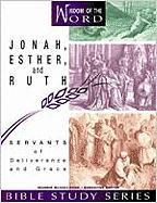 Jonah, Esther, and Ruth: Servants of Deliverance and Grace - Coody, Marie; McCullough, Jeannie; McCullough, Jeannie