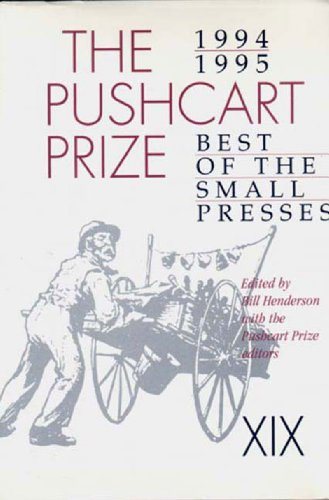 The Pushcart Prize XIX: Best of the Small Presses (1994 - 1995) - Bill Henderson; David St. John; Lynn Emanuel; Anthony Brandt