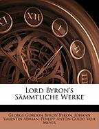 Lord Byron's sämmtliche Werke. Zweiter Theil (German Edition)