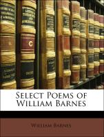 Select Poems of William Barnes - Barnes, William; Hardy, Thomas