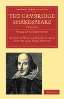 The Cambridge Shakespeare: Volume 1 (Cambridge Library Collection - Literary  Studies)