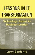 Lessons in IT Transformation
