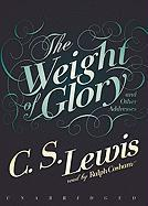 The Weight of Glory and Other Addresses - Lewis, C. S.