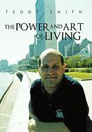 The Power and Art of Living