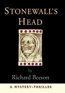Stonewall's Head: A Mystery-Thriller - Beeson, Richard