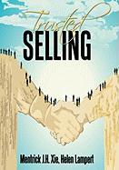 Trusted Selling - Xie, Mentrick J. H.; Lampert, Helen