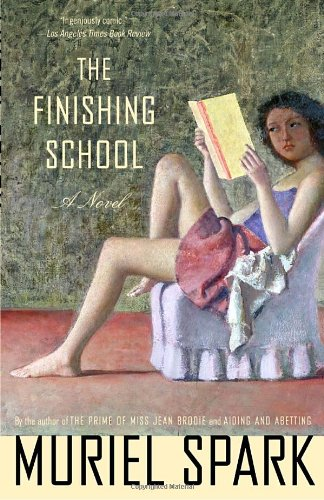 The Finishing School - Muriel Spark