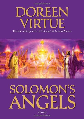 Solomon's Angels: Ancient Secrets of Love, Manifestation, Power, Wisdom, and Self-Confidence - Doreen Virtue