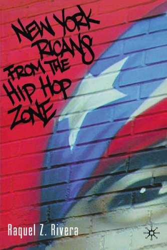 New York Ricans from the Hip Hop Zone - Raquel Z. Rivera