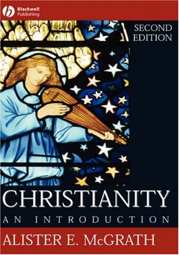 Christianity: An Introduction - Alister E. McGrath