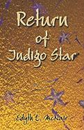 Return of Indigo Star