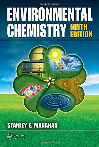 Environmental Chemistry, Ninth Edition - Manahan, Stanley E.