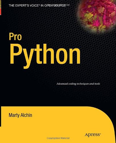 Pro Python (Expert's Voice in Open Source) - Marty Alchin