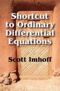 Shortcut to Ordinary Differential Equations