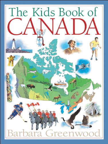 The Kids Book of Canada - Barbara Greenwood