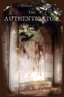 The Authenticator - Valtos, William M.
