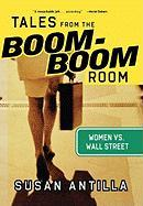 Tales from the Boom-Boom Room: Women vs. Wall Street