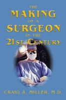 The Making of a Surgeon in the 21st Century