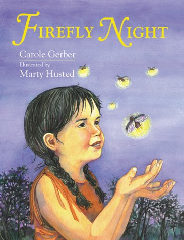 Firefly Night - Carole Gerber