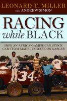 Racing While Black: How an African-American Stock-Car Team Made Its Mark on NASCAR