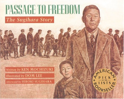 Passage to Freedom: The Sugihara Story - Ken Mochizuki
