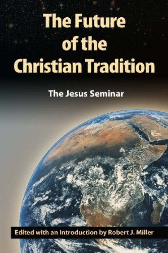 The Future of the Christian Tradition - John Shelby Spong; Robert W. Funk; Don Cupitt