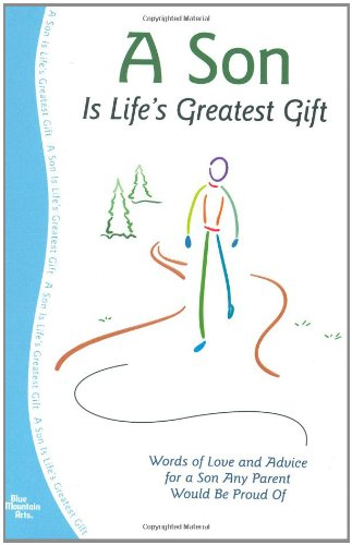 A Son Is Life's Greatest Gift - A Blue Mountain Arts Collection
