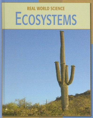 Ecosystems (Real World Science) - Stephen Currie