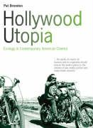 Hollywood Utopia: Ecology in Contemporary American Cinema