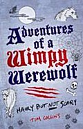 Adventures of a Wimpy Werewolf