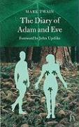 The Diary of Adam and Eve: And Other Adamic Stories